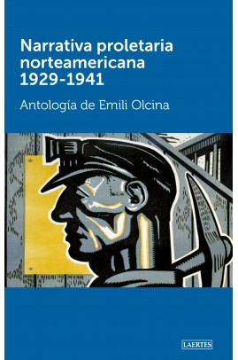 Narrativa proletaria norteamericana. 1929-1941