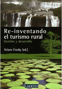 Re-inventando el turismo rural