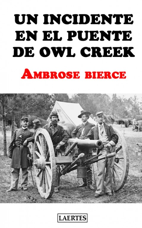 Un incidente en el puente de Owl Creek